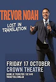 Trevor Noah: Lost in Translation (2015)