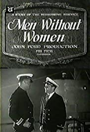 Men Without Women (1930) Poster - Movie Forum, Cast, Reviews