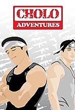 Cholo Adventures
