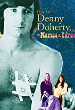 Here I Am: Denny Doherty and the Mamas & the Papas