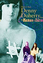 Here I Am: Denny Doherty and the Mamas & the Papas Poster