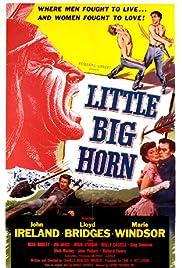 Little Big Horn(1951) Poster - Movie Forum, Cast, Reviews