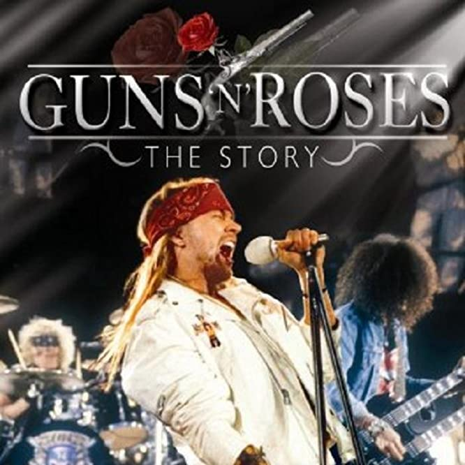 Axl Rose, Slash, Matt Sorum, and Guns N' Roses in Guns N' Roses: The Story (2007)
