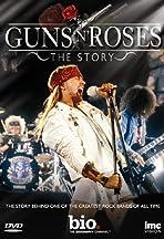 Guns N' Roses: The Story