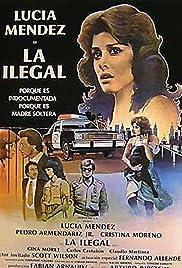La ilegal Poster