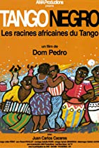 Image of Tango Negro: The African Roots of Tango