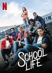 School Life (2019) poster