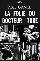 Image of La folie du Docteur Tube