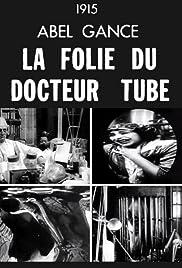 La folie du Docteur Tube Poster