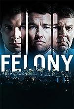 Felony(2014)