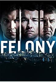 Watch Movie Felony (2013)