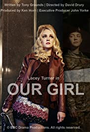 Our Girl (2013) Poster - Movie Forum, Cast, Reviews