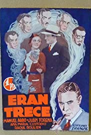 Eran trece (1931) Poster - Movie Forum, Cast, Reviews
