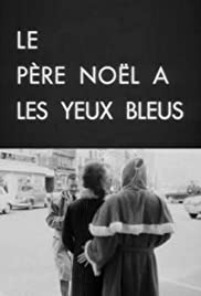 Le père Noël a les yeux bleus (1966) Poster - Movie Forum, Cast, Reviews
