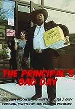 The Principal's Bad Day