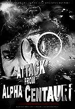 Attack from Alpha Centauri