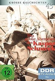 Das große Abenteuer des Kaspar Schmeck Poster