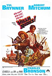 Villa Rides (1968) Poster - Movie Forum, Cast, Reviews
