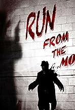 Run from the Money