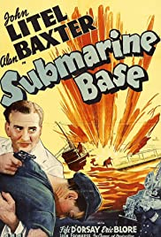 Submarine Base (1943) Poster - Movie Forum, Cast, Reviews
