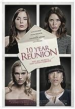 10 Year Reunion
