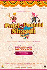 Patel Ki Punjabi Shaadi 2017 HD Movie