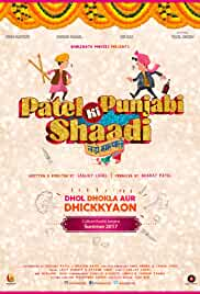 Patel Ki Punjabi Shaadi 2017 Hindi DVDRip 720p 1GB DD 5.1 ESubs MKV
