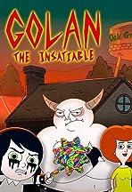 Golan the Insatiable