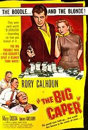 The Big Caper(1957) Poster - Movie Forum, Cast, Reviews
