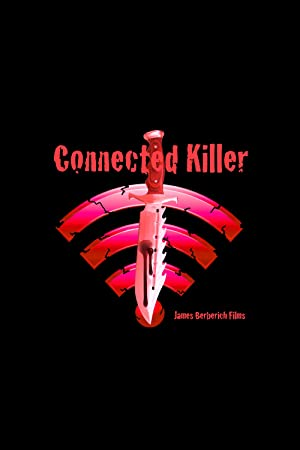 Connected Killer (2016)