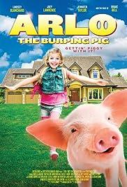 Arlo: The Burping Pig Poster