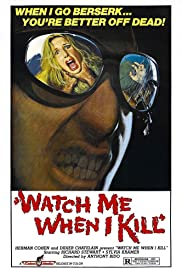 Watch Me When I Kill (1977) Poster - Movie Forum, Cast, Reviews
