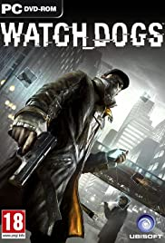 Watch Dogs (2014) Poster - Movie Forum, Cast, Reviews
