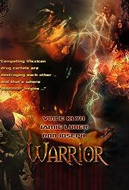 Warrior(2002) Poster - Movie Forum, Cast, Reviews