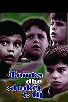 Image of Tomka dhe shokët e tij