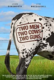 Two Men, Two Cows, Two Guns Poster
