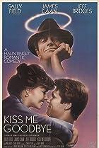 Image of Kiss Me Goodbye