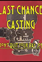 Last Chance Casting