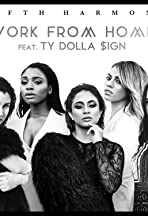 Fifth Harmony Ft. Ty Dolla Sign: Work from Home