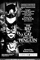Image of The Bat, the Cat, and the Penguin