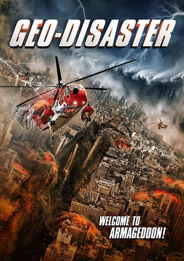 Geo Disaster 2017 English 720p BRRip full movie watch online freee download at movies365.org