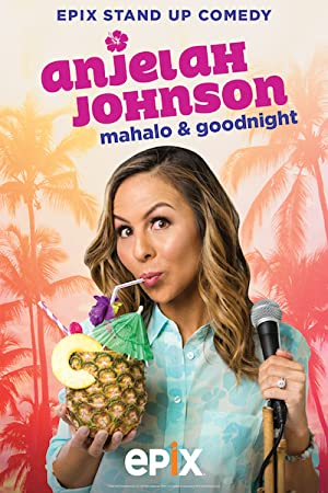 Anjelah Johnson: Mahalo & Good Night (2017)