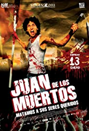Juan of the Dead (2011) Poster - Movie Forum, Cast, Reviews