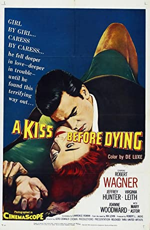 watch A Kiss Before Dying full movie 720