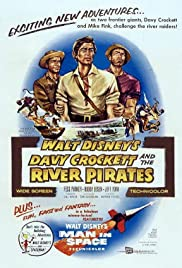 Davy Crockett and the River Pirates (1956) Poster - Movie Forum, Cast, Reviews