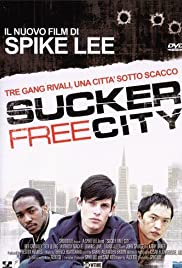 Sucker Free City (2004) Poster - Movie Forum, Cast, Reviews