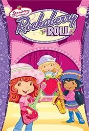 Strawberry Shortcake: Rockaberry Roll Poster