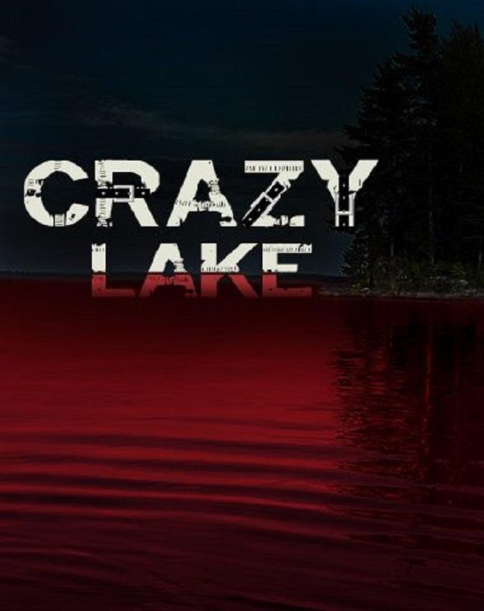 Озеро безумцев / Crazy Lake