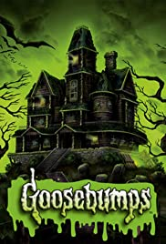 Goosebumps Poster - TV Show Forum, Cast, Reviews