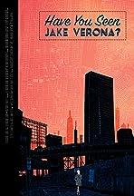 Have You Seen Jake Verona?